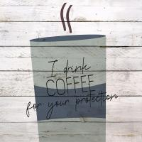 I Drink Coffee 1 #52823