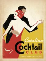 VINTAGE ADVERTISING CATALINA COCKTAIL CLUB DANCING COUPLE #JOEAND 116827