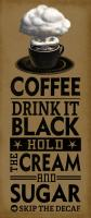 Drink it Black #89564